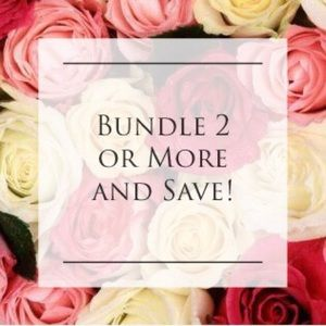 Bundle 2 or More and Save!!